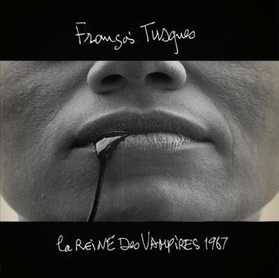 8CACKLP FRANCOIS TUSQUES LE  REINE DES VAMPIRES
