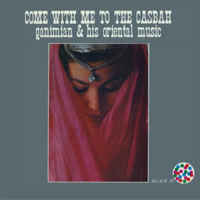 16CACKLP Ganimian & His Oriental Music
