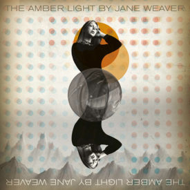 027EGGSLP JANE WEAVER THE AMBER LIGHT